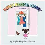 Nana's Magical Closet, Phyllis Hughley-Edwards, 1479735736