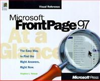 Microsoft Frontpage 97 at a Glance, Stephen L. Nelson, 1572315733