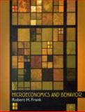 Microeconomics and Behavior, Frank, Robert H., 007337573X