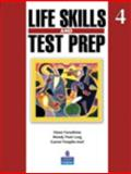 Life Skills and Test Prep 4, Furushima, Dawn and Long, Wendy, 0132085739