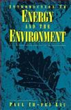 Introduction to Energy and the Environment 9780471285731