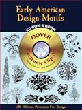 Early American Design Motifs, Suzanne E. Chapman, 0486995739
