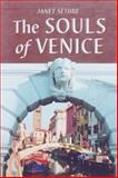 The Souls of Venice, Sethre, Janet, 0786415738