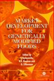 Market Development for Genetically Modified Foods, , 085199573X