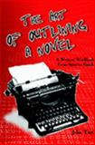 The Art of Outlining a Novel, Turi, John, 0972915737
