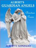 Albert's Guardian Angels, Gonzalez, Albert E., Sr., 0991585739
