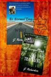No Normal Day III (West) and No Normal Day IV (Travelers), J Richardson, 1492735736