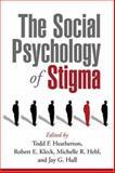 The Social Psychology of Stigma, , 1572305738
