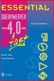 Essential Dreamweaver 4.0 Fast : Rapid Web Development, Hussain, Fiaz, 1852335734