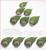Chiva-Som's Thai Spa Cuisine, Aun Koh, 981415573X