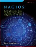 Nagios : Building Enterprise-Grade Monitoring Infrastructures for Systems and Networks, Josephsen, David, 013313573X