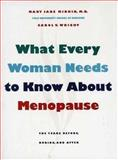 What Every Woman Needs to Know about Menopause : The Years Before, During, and After, Minkin, Mary Jane and Wright, Carol V., 0300065736