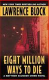 Eight Million Ways to Die, Lawrence Block, 0380715732