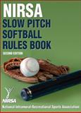 NIRSA Slow Pitch Softball Rules Book, Nirsa, 0736075739