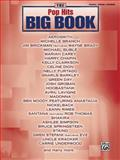 The Pop Hits Big Book, Alfred Publishing Staff, 0739045733