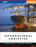 International Logistics, David, Pierre A. and Stewart, Richard D., 075939573X