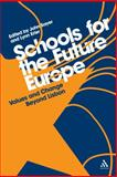 Schools for the Future Europe : Values and Change Beyond Lisbon, Erler, Lynn, 1441165738