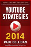YouTube Strategies 2014, Paul Colligan, 1495935736