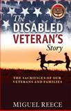 The Disabled Veteran's Story, Miguel Reece, 1499205732