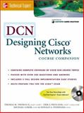 DCN : Designing Cisco Networks, Thomas, Thomas M. and Freeland, Erik, 007212573X