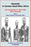 Genocide in German South-West Africa : The Colonial War of 1904-1908 and Its Aftermath, Zimmerer, Zeller, 0850365732