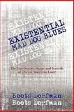 Existential Mad Dog Blues, Boots Dorfman, 1604745738