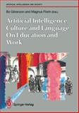 Artificial Intelligence, Culture and Language, , 3540195734