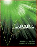 Calculus : Early Transcendental Functions, Smith, Robert and Minton, Roland, 0077475739