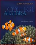 Combo: College Algebra with MathZone Access Card, Coburn and Coburn, John, 007808573X