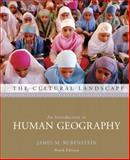 The Cultural Landscape : An Introduction to Human Geography, Rubenstein, James M., 013243573X