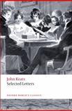 Selected Letters, John Keats, 0199555737