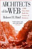 Architects of the Web, Robert H. Reid, 0471325732