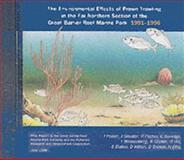 Environmental Effects of Prawn Trawling in the Far Northern Section of the Great Barrier Reef Marine Park : 1991-1996,, 0643065733