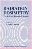 Radiation Dosimetry : Physical and Biological Aspects, , 1489905731