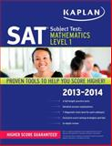 Kaplan SAT Subject Test Mathematics Level 1 2013-2014, Kaplan, 1609785738