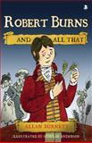 Robert Burns and All That, Burnett, Allan, 1841585734