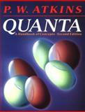 Quanta : A Handbook of Concepts, Atkins, P. W., 0198555733