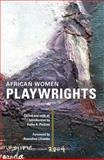 African Women Playwrights, , 0252075730
