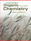 Fundamentals of Organic Chemistry, McMurry, John, 0534395732