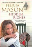 Hidden Riches, Felicia Mason, 0758205732