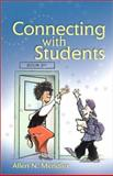 Connecting with Students, Mendler, Allen N., 0871205734