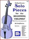 Solo Pieces for the Beginning Violinist, Duncan, Craig, 1562225731