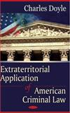 Extraterritorial Application of American Criminal Law, Doyle, Charles, 1600215734