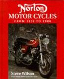 Norton Motorcycles from 1950-1986, Wilson, Steve, 1852605731
