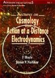Lectures on Cosmology and Action at a Distance Electrodynamics, Hoyle, Fred and Narlikar, Jayant V., 9810225733