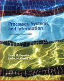 Processes, Systems, and Information : An Introduction to MIS, Kroenke, David M. and McKinney, Earl, 013302573X