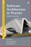 Software Architecture in Practice, Bass, Len and Clements, Paul, 0321815734