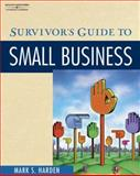 Survivor's Guide to Small Business, Townsley, Maria, 0538725737