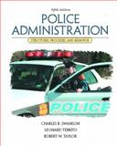 Police Administration : Structures, Processes, and Behavior, Swanson, Charles R. and Territo, Leonard, 0130285730
