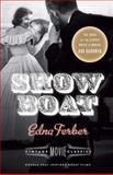 Show Boat, Edna Ferber, 0345805739